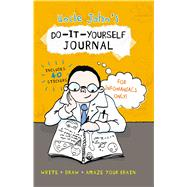 Uncle John's Do-It-Yourself Journal For Infomaniacs Only by Unknown, 9781626864306