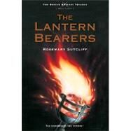 The Lantern Bearers by Sutcliff, Rosemary, 9780312644307