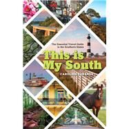 This Is My South by Eubanks, Caroline, 9781493034307