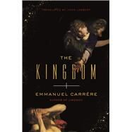 The Kingdom by Carrère, Emmanuel; Lambert, John, 9780374184308