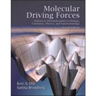 Molecular Driving Forces: Statistical Thermodynamics in Biology, Chemistry, Physics, and Nanoscience by Dill; Ken, 9780815344308