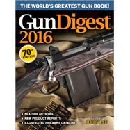 Gun Digest 2016 by Lee, Jerry, 9781440244308