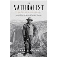 The Naturalist by Lunde, Darrin, 9780307464309