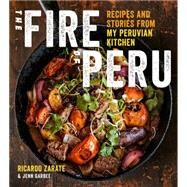 The Fire of Peru by Zarate, Ricardo; Garbee, Jenn; Anderson, Ed, 9780544454309