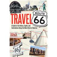 Travel Route 66 by Hinckley, Jim, 9780760344309