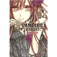 Vampire Knight: Memories, Vol. 1 by Hino, Matsuri, 9781421594309