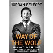Way of the Wolf by Belfort, Jordan, 9781501164309