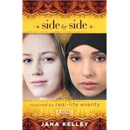 Side by Side by Kelley, Jana, 9781596694309