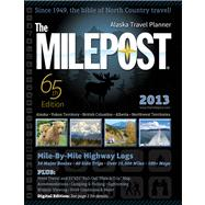 The Milepost 2013 by Valencia, Kris, 9781892154309