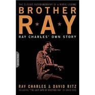 Brother Ray : Ray Charles' Own Story 9780306814310R