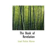 The Book of Revelation by Warren, Israel Perkins, 9780554484310