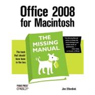 Office 2008 For Macintosh: The Missing Manual by Elferdink, Jim, 9780596514310