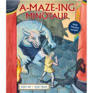 A-Maze-ing Minotaur by Rix , Juliet ; Snape , Juliet, 9781847804310