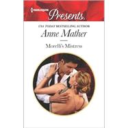 Morelli's Mistress by Mather, Anne, 9780373134311