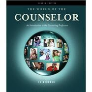 The World of the Counselor An Introduction to the Counseling