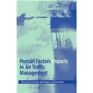 Human Factors Impacts in Air Traffic Management by Kirwan,Barry, 9781138264311