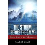 The Storm Before the Calm by Davis, Talbot, 9781501804311