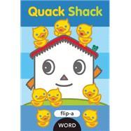 Quack Shack by Ziefert, Harriet; Kido, Yukiko, 9781609054311