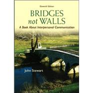 Bridges Not Walls: A Book About Interpersonal Communication by Stewart, John, 9780073534312