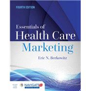 Essentials of Health Care Marketing by Berkowitz, Eric N., 9781284094312