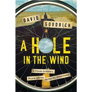 A Hole in the Wind by Goodrich, David, 9781681774312