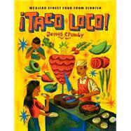 Taco Loco! by Cramby, Jonas; Stoltz, Calle, 9781910904312