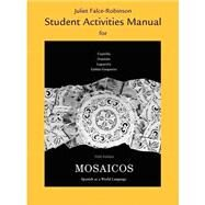 Student Activities Manual for Mosaicos Spanish as a World Language