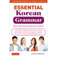 Essential Korean Grammar by Kingdon, Laura, 9780804844314