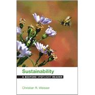 Sustainability A Bedford Spotlight Reader by Weisser, Christian R., 9781457634314