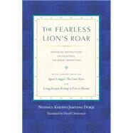 The Fearless Lion's Roar by KHENPO, NYOSHULCHRISTENSEN, DAVID, 9781559394314