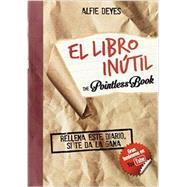 El Libro Inútil / The Pointless book by Deyes, Alfie, 9788490434314