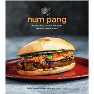 Num Pang by Chaupoly, Ratha; Daitz, Ben; Pelzel, Raquel, 9780544534315