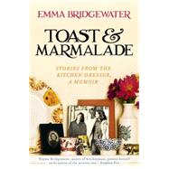 Toast & Marmalade and Other Stories by Bridgewater, Emma, 9781473604315