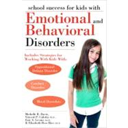 School Success for Kids With Emotional and Behavioral Disorders by Davis, Michelle, 9781593634315