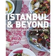 Istanbul & Beyond by Eckhardt, Robyn; Hagerman, David, 9780544444317