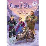 Anna & Elsa #4: The Great Ice Engine (Disney Frozen) by DAVID, ERICALEGRAMANDI, FRANCESCO, 9780736434317
