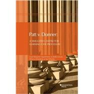 Patt V. Donner: A Simulated Casefile for Learning Civil Procedure by Oppenheimer, David Benjamin; Leiwant, Molly; Schonberg, Rebecca; Wheeler, Sam, 9781609304317