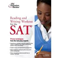 Reading and Writing Workout for the New SAT by PRINCETON REVIEW, 9780375764318