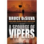 A Scourge of Vipers A Mulligan Novel by DeSilva, Bruce, 9780765374318