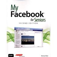 My Facebook for Seniors by Miller, Michael, 9780789754318