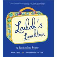 Lailah's Lunchbox by Faruqi, Reem; Lyon, Lea, 9780884484318