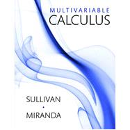 Multi Variable Calculus Early Transcendentals by Sullivan, Michael, 9781464144318