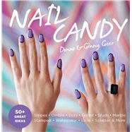 Nail Candy by Geer, Donne; Geer, Ginny, 9781681884318