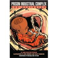 Prison Industrial Complex for Beginners by Peterson, James Braxton; Jennings, John, 9781939994318