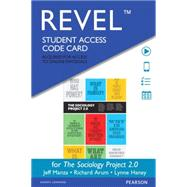 The REVEL for Sociology Project Introducing the Sociological Imagination -- Access Card by Manza, Jeff; Arum, Richard; Haney, Lynne; NYU Sociology Dept, 9780133884319