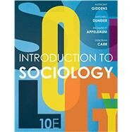 Introduction to Sociology by Giddens, Anthony; Duneier, Mitchell; Appelbaum, Richard P.; Carr, Deborah, 9780393264319