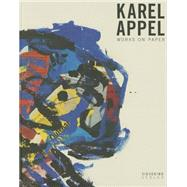 Karel Appel by Appel, Karel (ART); Storsve, Jonas, 9783944874319