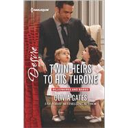 Twin Heirs to His Throne by Gates, Olivia, 9780373734320