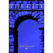 The City in Time and Space by Aidan Southall, 9780521784320