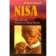 Nisa: The Life and Words of a !Kung Woman by Shostak, Marjorie, 9780674004320